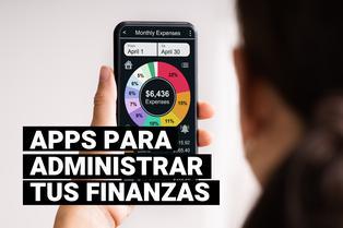Apps útiles para poner en orden tus finanzas personales