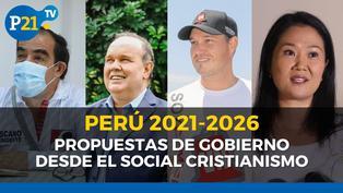 Presentación del libro: Perú 2021 - 2026 Propuestas de gobierno desde el Social Cristianismo