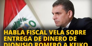 Fiscal Rafael Vela sobre entrega de dinero de Dionisio Romero a Keiko Fujimori [VIDEO]