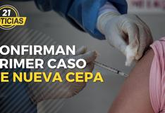 Primer caso de la nueva cepa confirmado en Perú