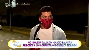 Ignacio Baladán responde 'hiriente' comentario de Rebeca Escribens