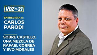 Carlos Parodi sobre Pedro Castillo: Una mezcla de Rafael Correa y Evo Morales