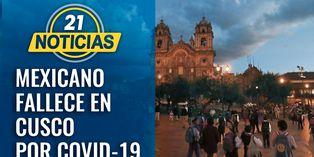 Coronavirus: Mexicano fallece en Cusco por COVID-19