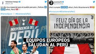 Equipos europeos saludan al Perú por su Bicentenario