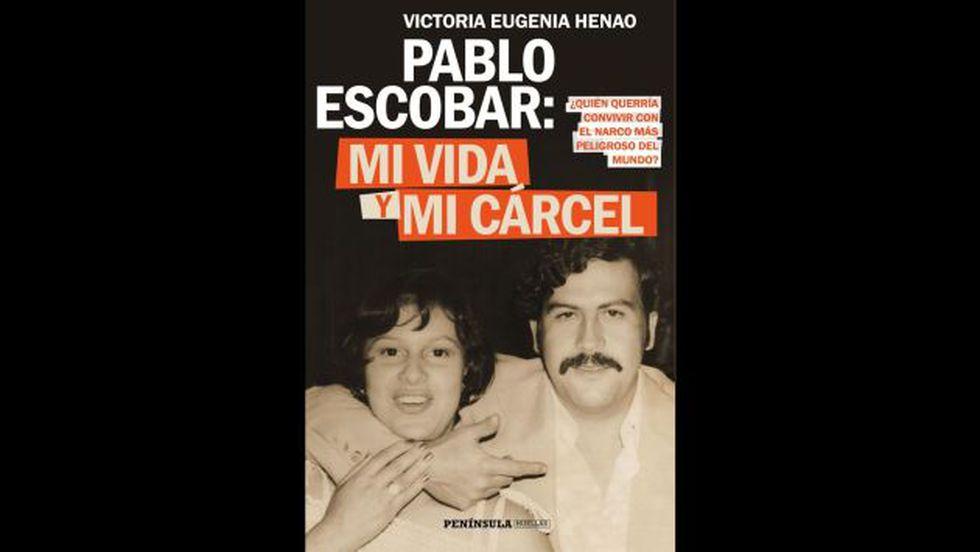 """""""Mi Vida y Mi Cárcel con Pablo Escobar"""", es el título del libro de María Henao. (Foto: Ediciones Península)<br>"""
