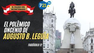 El polémico Oncenio de Augusto B. Leguía