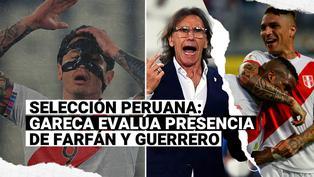 Selección peruana: Gareca analizó presencia de Farfán y Guerrero por suspensión de Lapadula