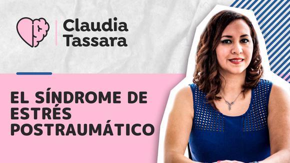 Claudia Tassara : El Síndrome De Estrés Postraumático