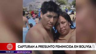 Capturan en Bolivia a presunto feminicida que figuraba en lista de los más buscados