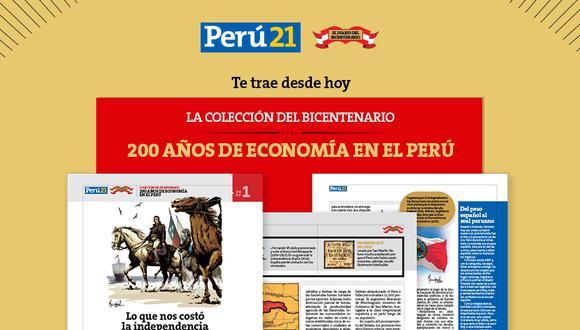 Perú21 te trae desde este domingo 29 de noviembre la Colección del Bicentenario: 200 años de Economía en el Perú.