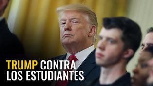 Trump contra los estudiantes
