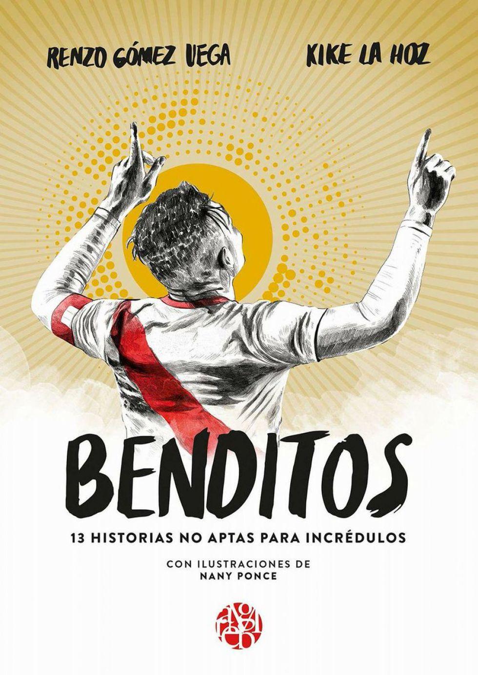 'Benditos' de Kika La Hozy Renzo Gómez (Planeta).