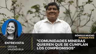 """Rómulo Mucho: """"Comunidades mineras quieren que se cumplan los compromisos"""""""