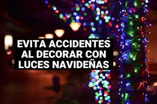 Consejos para instalar las luces navideñas y evitar accidentes en casa