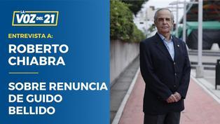 """Roberto Chiabra sobre renuncia de Bellido: """"El Presidente ha dado un buen paso"""""""