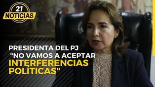 """Presidenta del Poder Judicial: 'No vamos a aceptar interferencias políticas"""""""