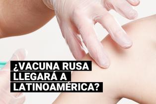 Suministro de vacuna rusa contra la COVID-19 en América Latina podría comenzar en diciembre próximo