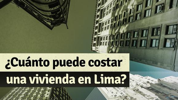 Precio de viviendas en Lima: ¿Cuánto cuesta un departamento de 100 metros cuadrados?