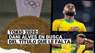 Tokio 2020: Dani Alves encabeza la selección de Brasil que va por una nueva medalla de oro