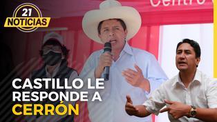 El presidente Pedro Castillo le responde a Cerrón
