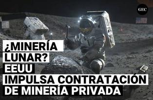 Minería lunar: NASA impulsa la contratación de minería privada