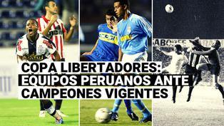Copa Libertadores: ¿Cómo les fue a los equipos peruanos que enfrentaron al campeón vigente?