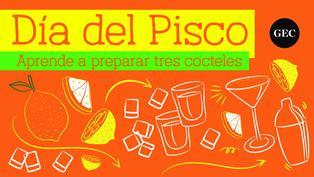 Día del Pisco: Aprende a preparar tres cocteles  a base de pisco