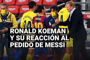 Ronald Koeman y su reacción al pedido de Lionel Messi en Barcelona
