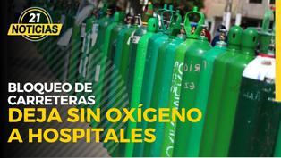Bloqueo de carreteras deja sin oxígeno a hospitales