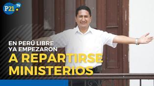Perú Libre ya se reparten algunos ministerios
