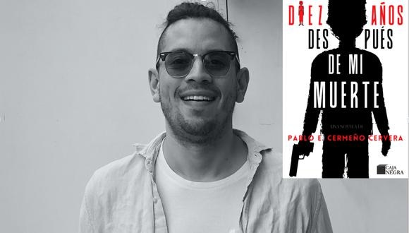 Pablo E. Cermeño Cervera y su nueva novela 'Diez años después de mi muerte' (Foto: Sandra Albino )
