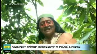 Gobierno planea vacunar a comunidades indígenas con dosis de Johnson & Johnson