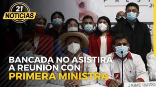 Bancada de Perú Libre no asistirá a reunión con primera ministra este lunes 18