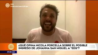 Nicola Porcella se mostró emocionado con la idea de que la Johanna San Miguel regrese a 'Esto es guerra'