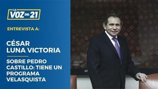 César Luna Victoria sobre Pedro Castillo: Tiene un programa Velasquista