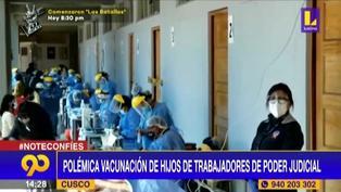 Polémica vacunación de hijos de trabajadores de Poder Judicial en Cusco